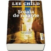 Scoala de noapte de Lee Child
