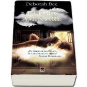 Ultima amintire de Deborah Bee
