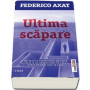 Ultima scapare de Federico Axat
