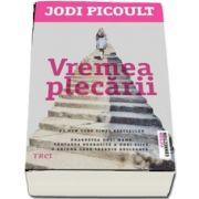 Vremea plecarii de Jodi Picoult