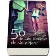 50 de zile inainte de sinucidere de Stace Kramer