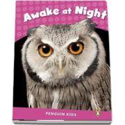 Awake at Night CLIL - Penguin Kids, level 2 de Miller Laura