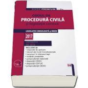 Codul de procedura civila si legislatie conexa 2017. Editie Premium - Editie ingrijita de Dan Lupascu