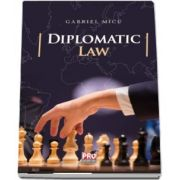 Diplomatic law de Gabriel Micu