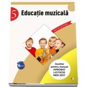 Educatie muzicala - Caiet de activitati pentru clasa a V-a (Auxiliar pentru manualul aprobat la licitatia MEN 2017)