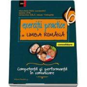 Exercitii practice de Limba Romana, pentru clasa a VI-a. Competenta si performanta in comunicare. Consolidare - Coordonator Mina-Maria Rusu (Editia a VII-a)