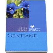 Gentiane de Cella Serghi - Colectia, cele mai frumoase romana de dragoste