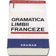 Gramatica limbii franceze - Editia a V-a de Anca Cosaceanu, Micaela Slavesti