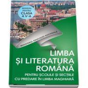 Limba si literatura romana, pentru scolile si sectiile cu predare in limba Maghiara, manual pentru clasa a V-a