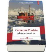 Marele marinar de Catherine Poulain
