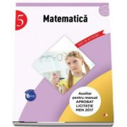Matematica - Caiet de activitati pentru clasa a V-a (Auxiliar pentru manualul aprobat la licitatia MEN 2017)