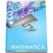 Matematica, manual pentru clasa a V-a. Contine si editia digitala (Radu Gologan)