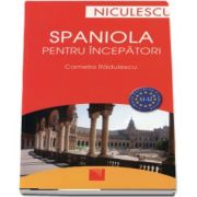 Spaniola pentru incepatori - Common European Framework - A1 si A2 de Camelia Radulescu