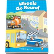 Wheels Go Round CLIL - Penguin Kids, level 1 de Wilson Rachel