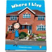 Where I Live CLIL - Penguin Kids, level 1 de Linnette Erocak