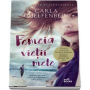 Femeia vietii mele de Carla Guelfenbein (Buzz Books)