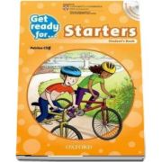 Get Ready for... Starters. Students Book and MultiROM with access to free practice test (Petrina Cliff)