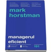 Managerul eficient de Mark Horstman