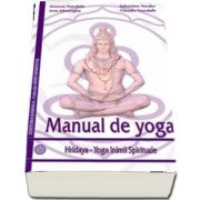 Manual de yoga. Hridaya - Yoga Inimii Spirituale de Simona Trandafir