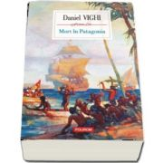 Mort in Patagonia de Daniel Vighi