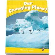 Our Changing Planet CLIL - Penguin Kids, level 6 de Degnan Veness Coleen