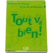 Tout va Bien! 2! Guide Pedagogique - Ghidul Profesorului