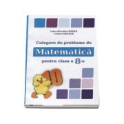 Culegere de probleme de matematica, PUISORUL - Pentru clasa a VIII-a (Editie revizuita si adaugita, 2017) - Autori: Ioana Monalisa Manea, Cristina Neagoe