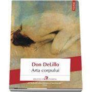 Arta corpului de Don DeLillo