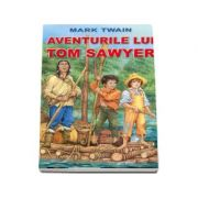 AVENTURILE LUI TOM SAWYER de Mark Twain