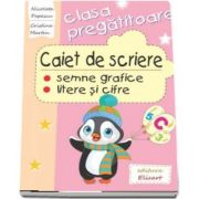 Caiet de scriere, semne grafice - litere si cifre, pentru clasa pregatitoare - Autori - Nicoleta Popescu si Cristina Martin