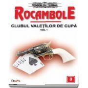 Clubul valetilor de cupa volumul 1 - Rocambole volumul 3 de Ponson du Terrail