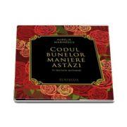 Codul bunelor maniere astazi, in lectura autoarei - Aurelia Marinescu