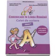 Comunicare in Limba Romana, caiet de scriere pentru clasa I - Teste sumative cu descriptori de performanta - Model A (Mihaela Serbanescu)