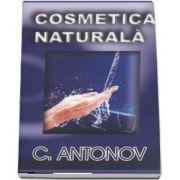Cosmetica Naturala de C. Antonov