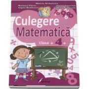 Culegere de Matematica pentru clasa a IV-a - Teste sumative si finale cu descriptori de performanta de Mihaela Serbanescu