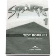 Curs pentru limba engleza. SPARK 1. Test Booklet