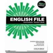 English File third edition. Intermediate. Teacher s Book with Test and Assessment CD-ROM