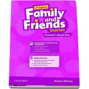 Family and Friends Starter Teachers Book Plus de Barbara Mackay (2nd edition)