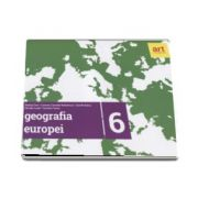 Geografia Europei - Caiet pentru clasa a VI-a de Steluta Dan (Editia 2017)