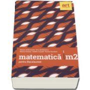 Marian Andronache, Matematica M2 pentru examenul de Bacalaureat 2018 - 96 de teste (Filierea teoretica, profilul real, specializarea stiinte ale naturii, filiera tehnologica, toate profilurile)