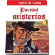 Parisul Misterios volumul 1 - Parisul misterios 1-2 de Ponson du Terrail