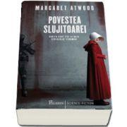 Povestea slujitoarei de Margaret Atwood (Editie Tie-in)