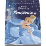 Cenusaresa - Editie ilustrata - Disney Clasic