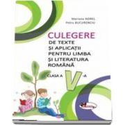 Culegere de texte si aplicatii pentru limba si literatura romana, clasa a V-a de Mariana Norel