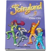 Curs de limba engleza Fairyland 5 Class CDs (3 CDs) de Virginia Evans