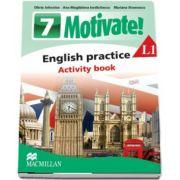 Curs de Limba engleza, Limba moderna 1 - Auxiliar pentru clasa a VII-a. English practice - Activity book L1 (7 Motivate!) de Olivia Johnston