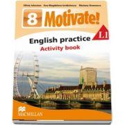 Olivia Johnston, Curs de Limba engleza, Limba moderna 1 - Auxiliar pentru clasa a VIII-a. English practice - Activity book L1 (8 Motivate!)