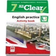 Catherine Smith, Curs de Limba engleza, Limba moderna 2 - Auxiliar pentru clasa a VII-a. English practice - Activity book L2 (7 All Clear!)