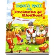 Doua mii de Proverbe si Zicatori - Folclor romanesc