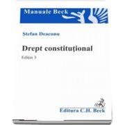 Drept constitutional. Editia 3 de Stefan Deaconu